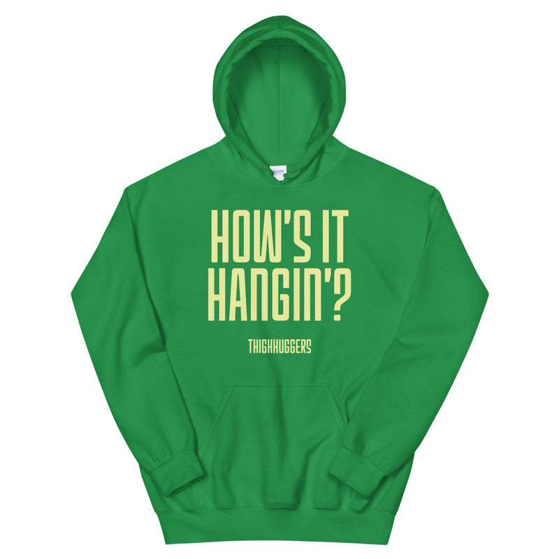 How's It Hanging? Unisex Hoodie