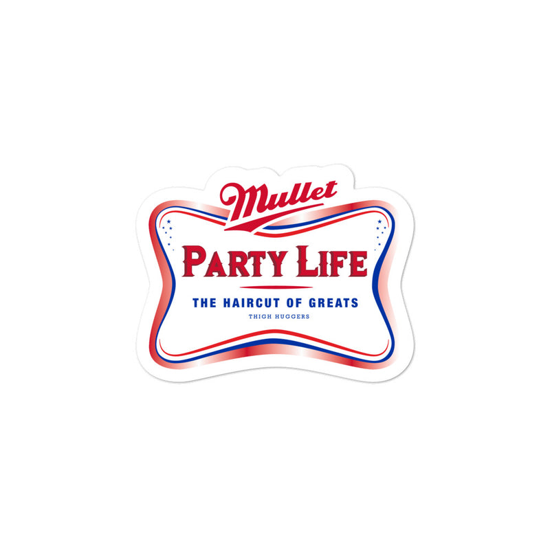Mullet Party Life Bubble-free stickers