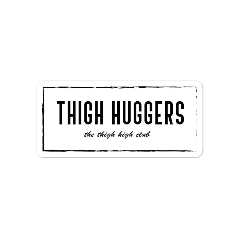 Thigh Huggers Bubble-free stickers