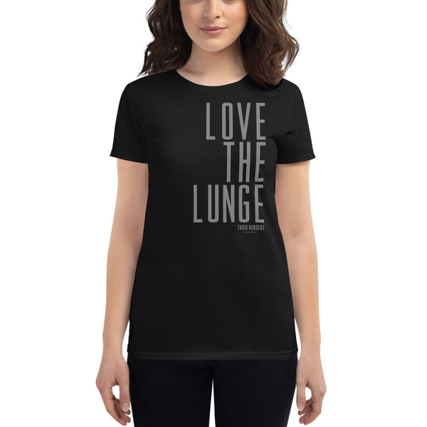 Women's Love The Lunge T-shirt