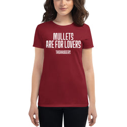 Women's Mullets Are For Lovers T-shirt