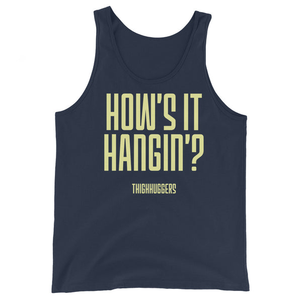 How's It Hanging? Unisex Tank Top