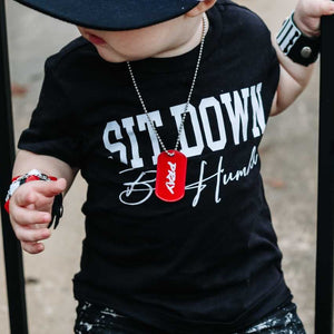 Sit Down Be Humble Kids shirt