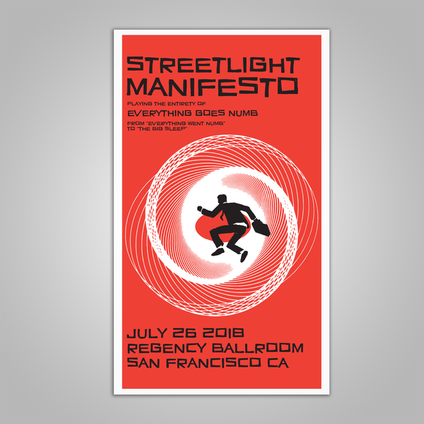 "Streetlight Manifesto ""Everything Goes Numb Tour SAN FRANCISCO"" Screen Print Poster (2018)"