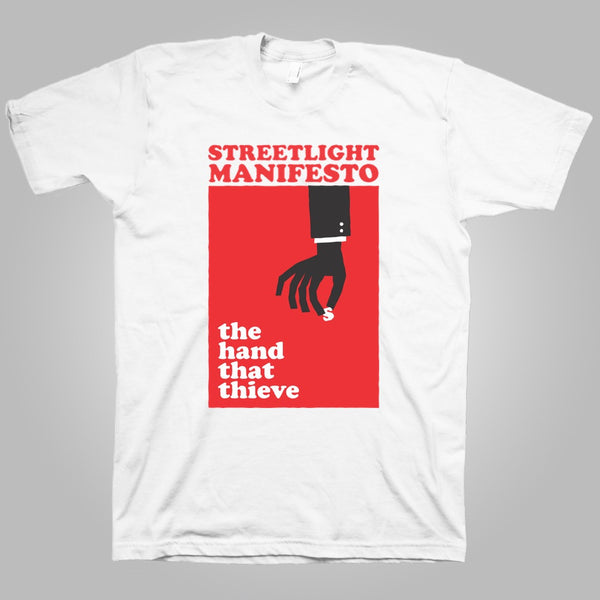 "Streetlight Manifesto ""Hands That Thieve"" T-Shirt (White) (SOLD OUT)"