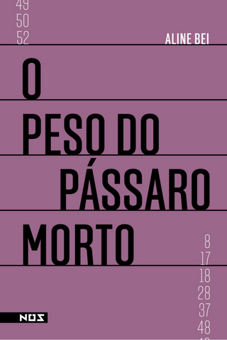 O peso do pássaro morto | Aline Bei