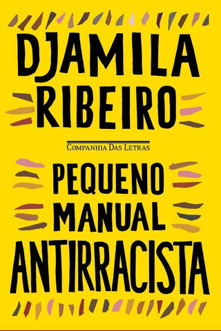 Pequeno manual antirracista | Djamila Ribeiro