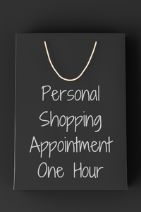 Personal Shopping Appointment - One Hour