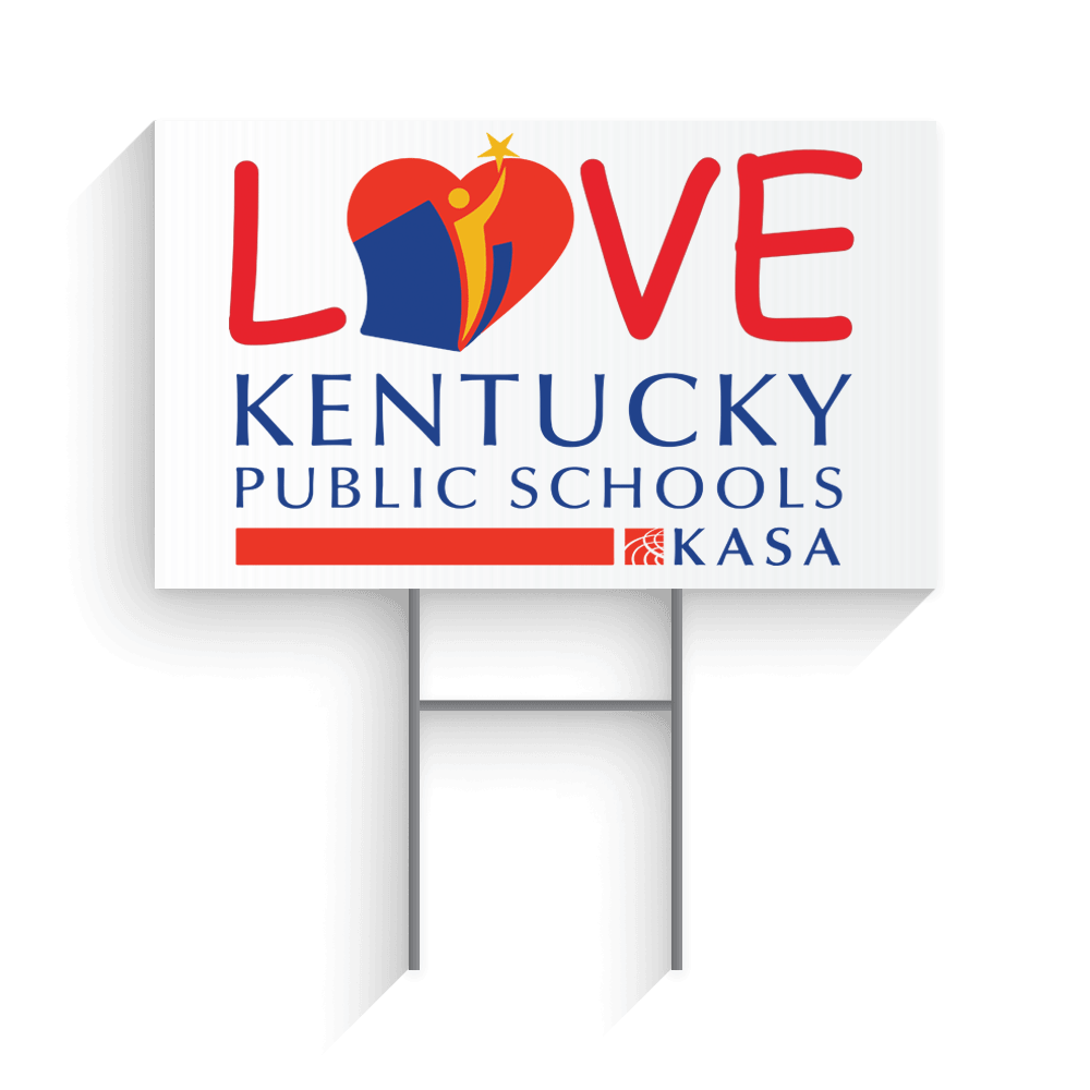 Love Kentucky Public Schools - Yard Sign