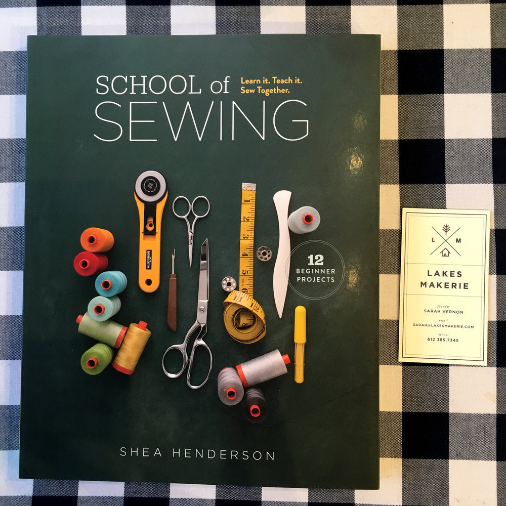 School of Sewing - Lakes Makerie - Minneapolis, MN