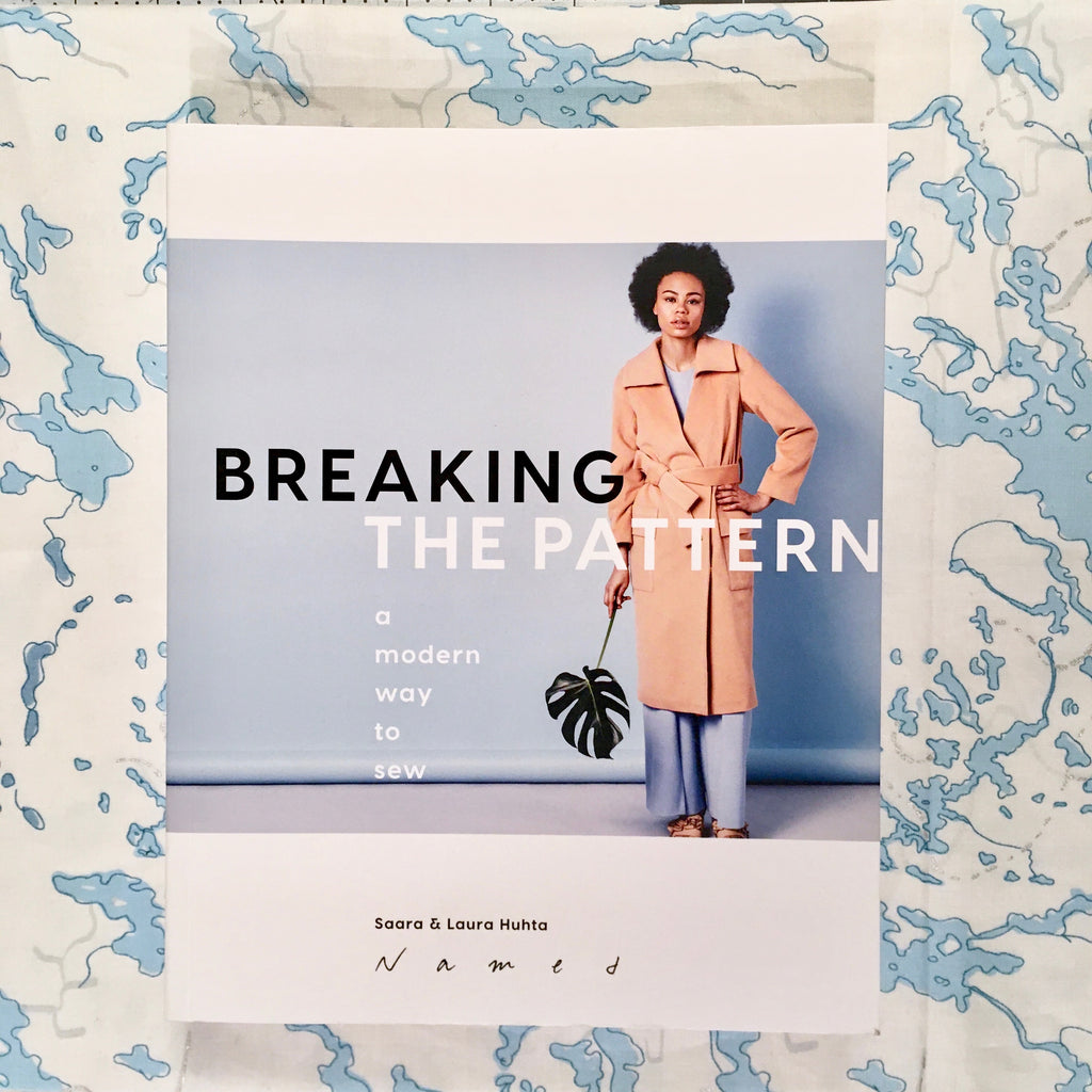 Breaking the Pattern: A Modern Way to Sew - Lakes Makerie - Minneapolis, MN