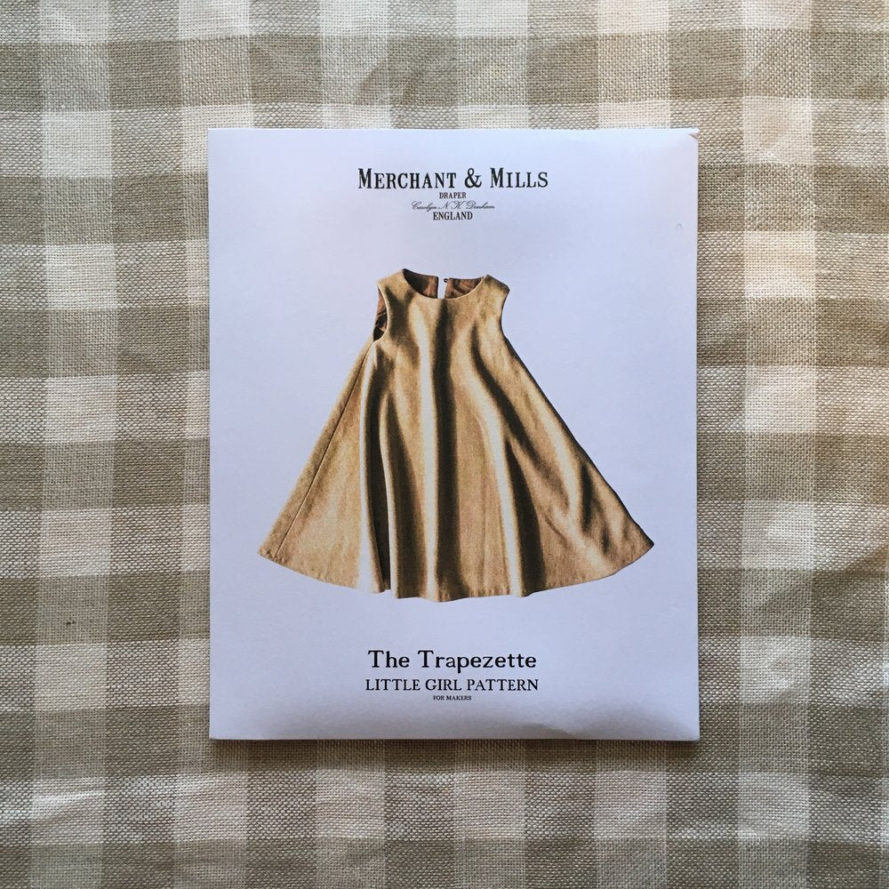The Trapezette Pattern for Girls, Merchant & Mills - Lakes Makerie - Minneapolis, MN