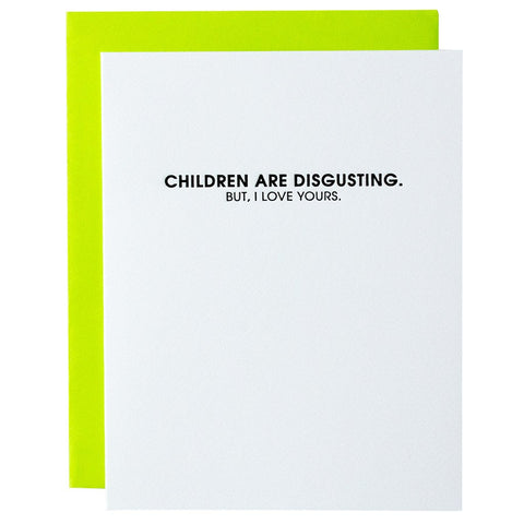 Chez Cagne Card - Children are Disgusting, But...