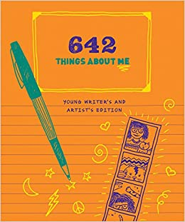 642 Things About Me - Young Writer's Edition
