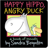 Happy Hippo, Angry Duck Board Book
