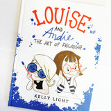 Louise And Andie The Art Of Friendship