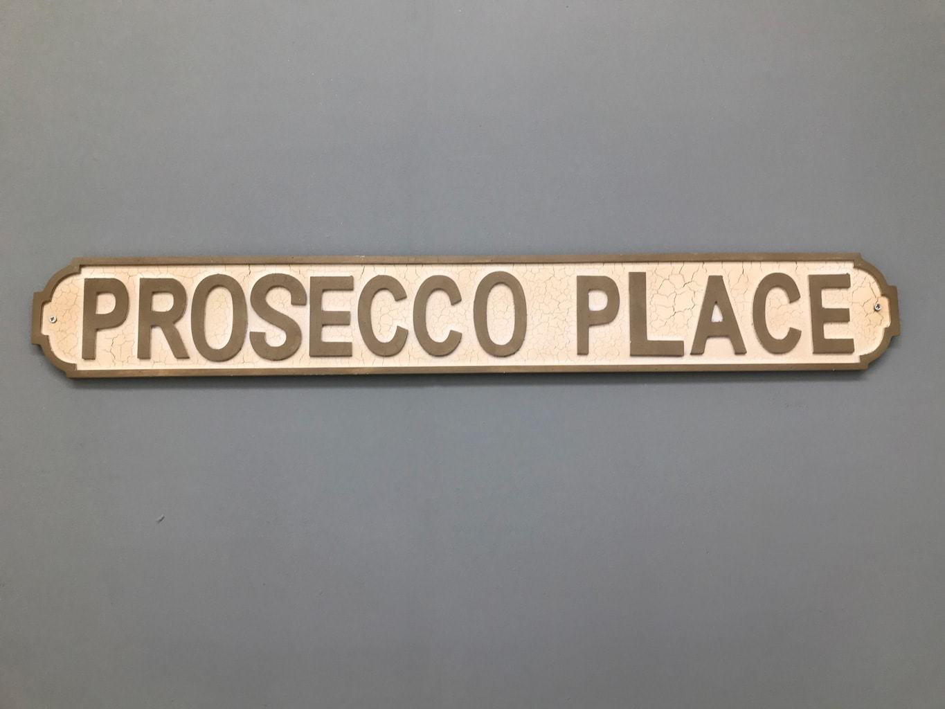 Prosecco Place Street Sign