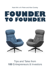 Founder to Founder: Tips and tales from 100 entrepreneurs and investors PRE-ORDER