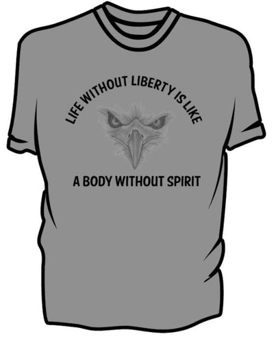 Unisex: Life Without Liberty Is Like A Body Without Spirit