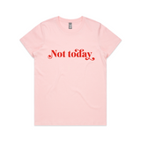 Not Today - Red on Pink
