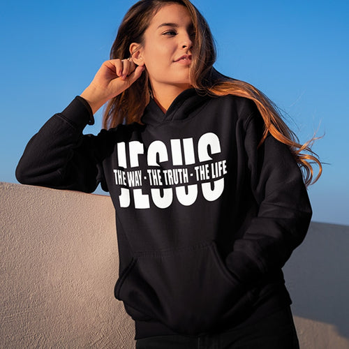 Black Hoodie:  Jesus - The Way The Truth The Life