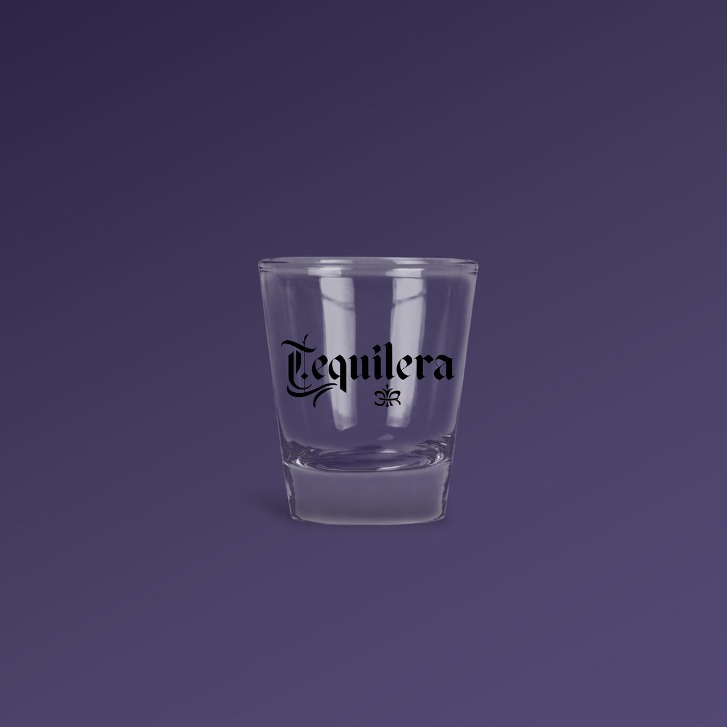 Tequilera Shot Glass - Limited Edition