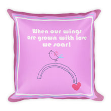 Load image into Gallery viewer, Premium Pillow When our wings are grown with love Hot Pink