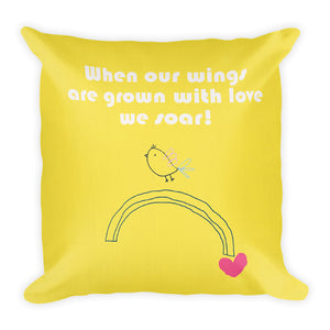 Premium Pillow When our wings are grown with love we soar. Yellow