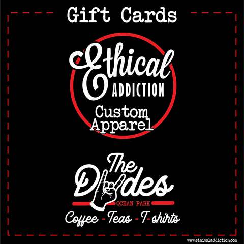 Ethical Addiction Gift Card