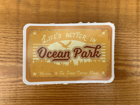 Life's Better Ocean Park Sticker