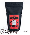 Wake The F*CK Up Coffee