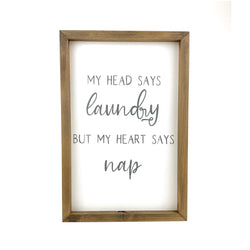 My Head Says Laundry <br>Framed Saying