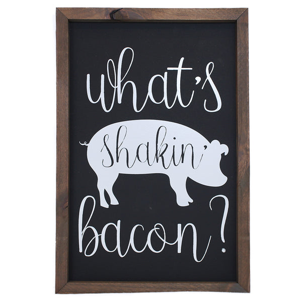 What's Shakin' Bacon? <br>Framed Saying