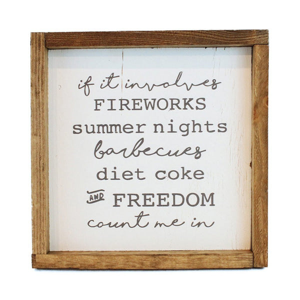 If It Involves Fireworks Framed Art