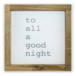To All A Good Night <br>Framed Print