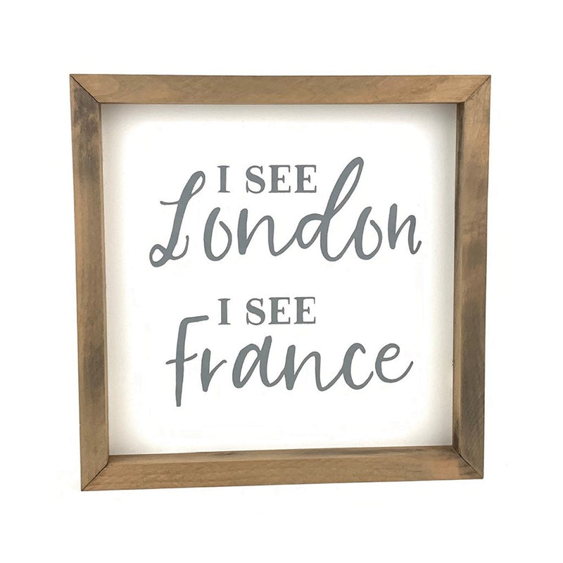 I See London <br>Framed Saying