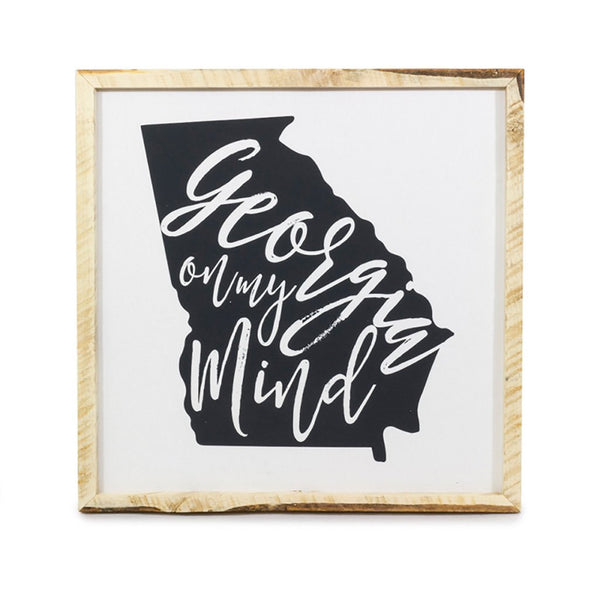 Georgia on my Mind (State) <br>Framed Saying