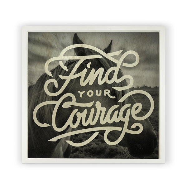 Find Your Courage <br>Framed Photography