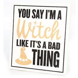 You Say I'm A Witch Small Panel