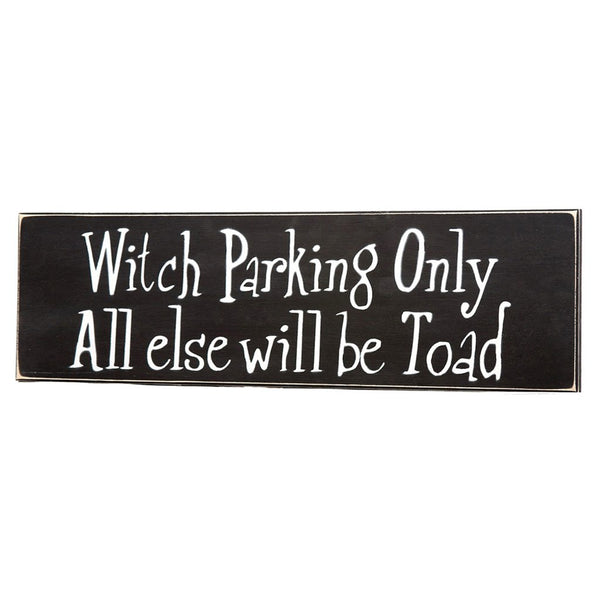 Witch Parking Only Sign Board