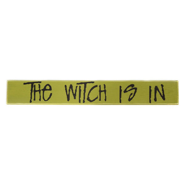 The Witch Is In Sign Board
