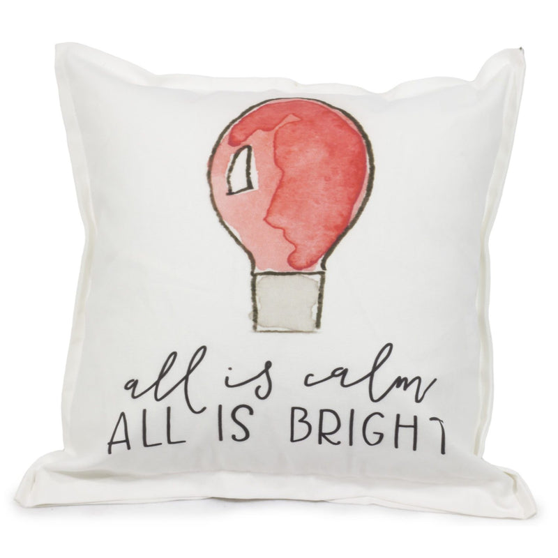 All is Calm, All is Bright Pillow