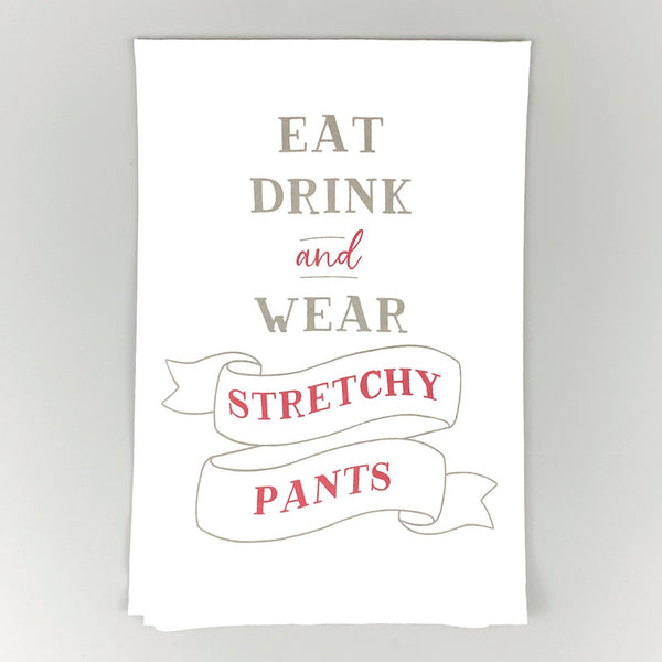 Stretchy Pants <br>Dish Towel