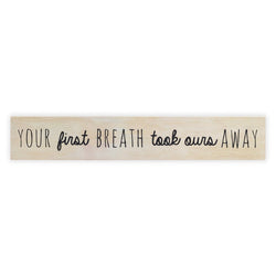 Your First Breath Sign Board