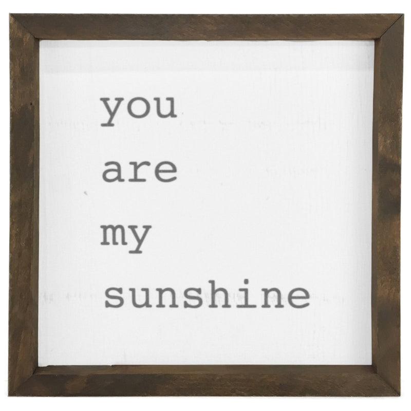 You Are My Sunshine <br>Framed Saying