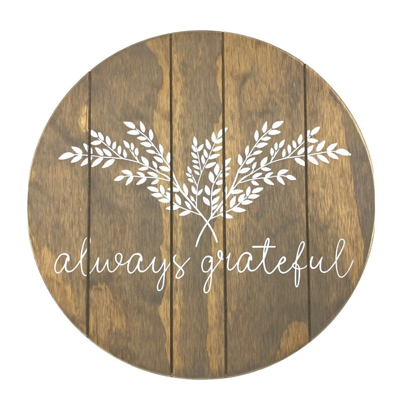 Always Grateful <br>Lazy Susan