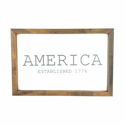 America Est. 1776 Framed Saying