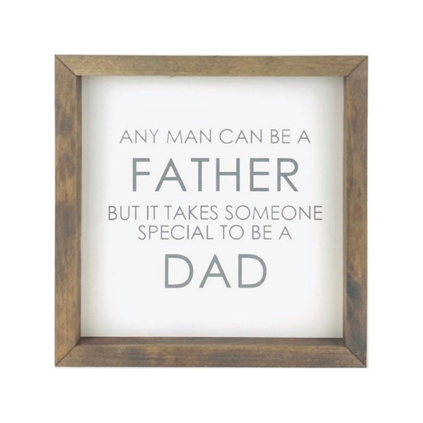 It Takes Someone Special To Be A Dad <br>Framed Saying