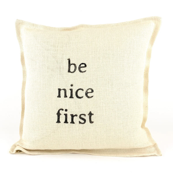 *12T Favorite* <br>Be Nice First Pillow