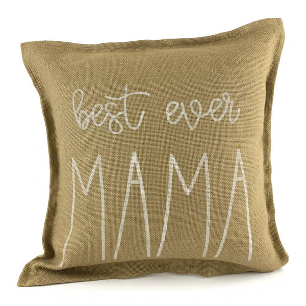 *12T Favorite* <br>Best Ever Mama Pillow